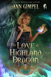 To Love a Highland Dragon
