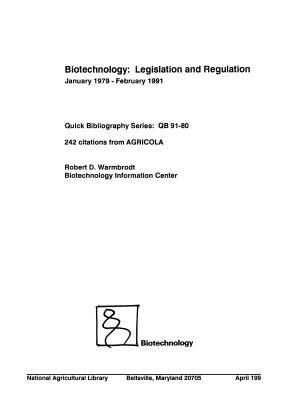 Biotechnology  Legislation and Regulation