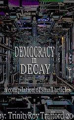 Democrazy in Decay