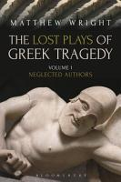 The Lost Plays of Greek Tragedy  Volume 1  PDF