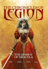 The Chronicles of Legion - Vol. 2: The Spawn of Dracula