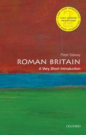 Roman Britain: A Very Short Introduction: Edition 2