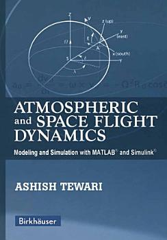 Atmospheric and Space Flight Dynamics PDF