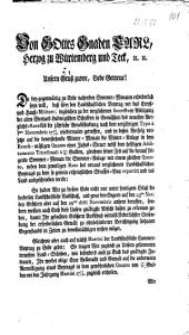 Von Gottes Gnaden Carl, Herzog zu Würtemberg und Teck,... Unsern Gruß zuvor, Liebe Getreue! Da bey gegenwärtig zu Ende nahenden Sommer-Monaten erforderlich seyn will, daß über den Landschaftlichen Beytrag vor das Creyß- und Hauß-Militare, ingleichen zu der verglichenen successiven Abtilgung der alten Eberhard Ludwigischen Schulden in Gemäßheit des neuesten Verglichs-Recesses die jährliche Verabschiedung nach dem vorjährigen Typo à Imo Novembris 1773/74. Wiedermalen getroffen,...