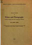 Selective Checklist of Prints and Photographs Recently Cataloged and Made Available for Reference. [lots 2280-2984]