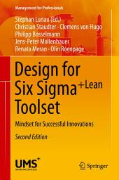 Design for Six Sigma + LeanToolset: Mindset for Successful Innovations, Edition 2