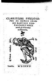 Clarissimi philosophi ac medici Ioannis Baptiste Confalonerij veronensis De vini natura disputatio