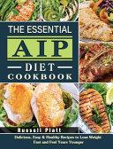 The Essential Aip Diet Cookbook