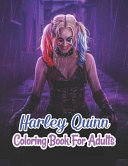Harley Quinn Coloring Book For Adults
