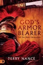 God's Armor Bearer for the Next Generation