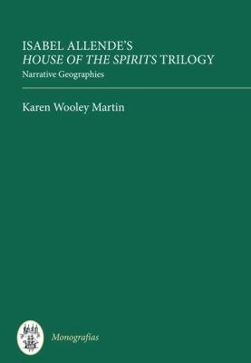 Isabel Allende's House of the Spirits Trilogy