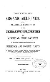 Concentrated organic medicines