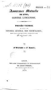Procès-verbal des séances du Conseil général des sociétaires de l'Assurance mutuelle établie à Lyon contre l'incendie...