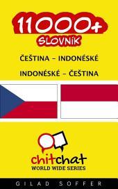 11000+ Čeština - Indonéské Indonéské - Čeština Slovník