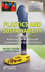 Plastics and Sustainability Grey is the New Green