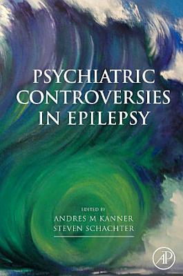 Psychiatric Controversies in Epilepsy