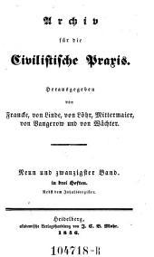 Archiv für die Civilistische Praxis. Hrsg. von J(ohann) C(aspar) Gensler, C(arl) J(oseph) A(nton) Mittermaier, C ..... W ..... Schweitzer: Band 29