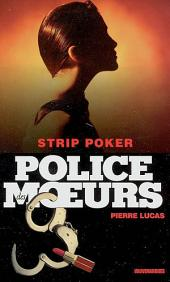 Police des moeurs no163 Strip poker