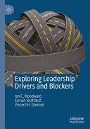 Exploring Leadership Drivers and Blockers Book