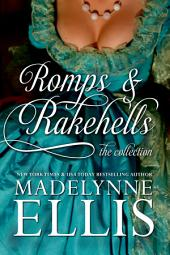 Romps & Rakehells Collection: Volumes 1-3