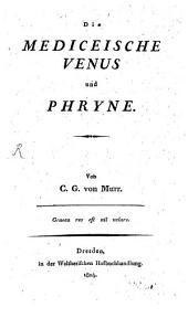 Die Mediceische Venus und Phryne