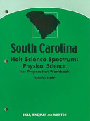 South Carolina Holt Science Spectrum  Physical Science Test Preparation Workbook PDF