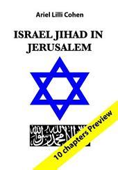 Israel Jihad in Jerusalem P: 10 Chapters Preview