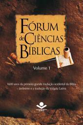 Fórum de Ciências Bíblicas 1: 1600 anos da primeira grande tradução ocidental da Bíblia - Jerônimo e a tradução da Vulgata Latina
