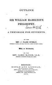 Outline of Sir William Henry Hamilton's Philosophy