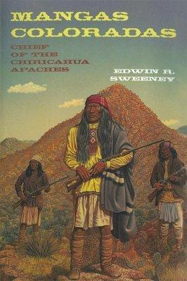 Mangas Coloradas  Chief of the Chiricahua Apaches