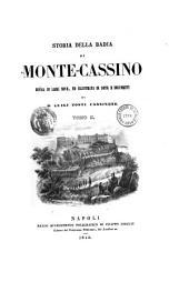 Storia della badia di Monte-Cassino: Volume 2