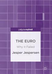 The Euro: Why it Failed