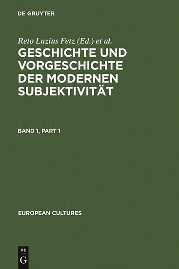 Geschichte und Vorgeschichte der modernen Subjektivit  t PDF