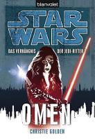 Star Wars  Das Verh  ngnis der Jedi Ritter  Omen PDF