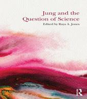 Jung and the Question of Science