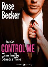 Control Me - Eine Heiße Staatsaffäre, 2
