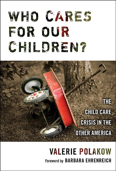 Who Cares for our Children?