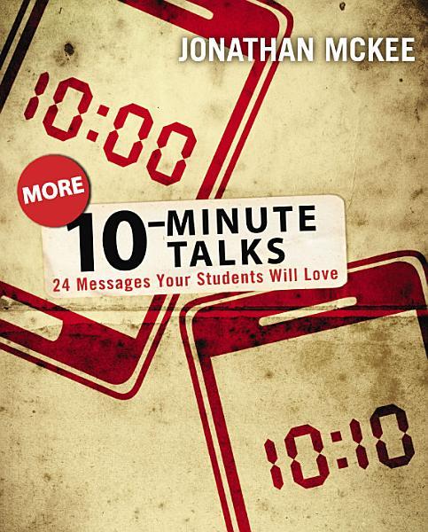 More 10 Minute Talks