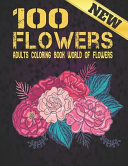 100 Flowers Adult Coloring Book New PDF