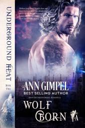 Wolf Born: Shifter Paranormal Romance