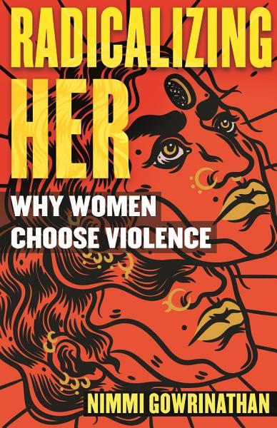 Download Radicalizing Her Book