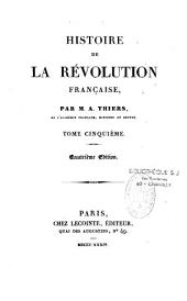 Histoire de La R Volution Fran Aise: Volume 6