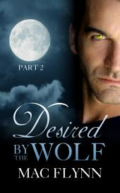 Desired By the Wolf: Part 2 (BBW Werewolf Shifter Romance)