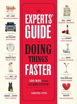 The Experts  Guide to Doing Things Faster