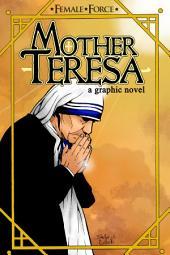 Female Force: Mother Teresa: Mother Teresa