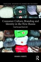 Consumer Culture  Branding and Identity in the New Russia PDF