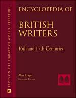 Encyclopedia of British Writers, 16th, 17th, and 18th Centuries