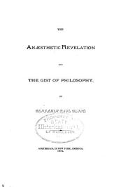 The Anaesthetic Revelation and the Gist of Philosophy