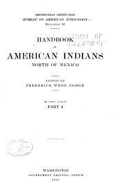 Handbook of American Indians North of Mexico: N-Z: Volume 2; Volume 30, Part 2