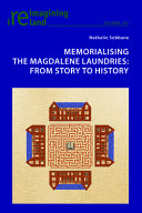Memorialising the Magdalene Laundries